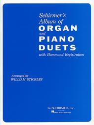 Schirmer's Organ and Piano Duets