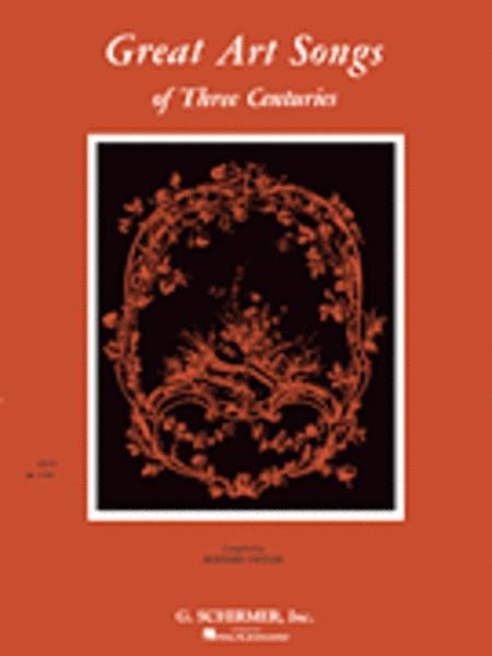 Great Art Songs of 3 Centuries