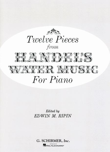 12 Pieces From Water Music - Easy Piano