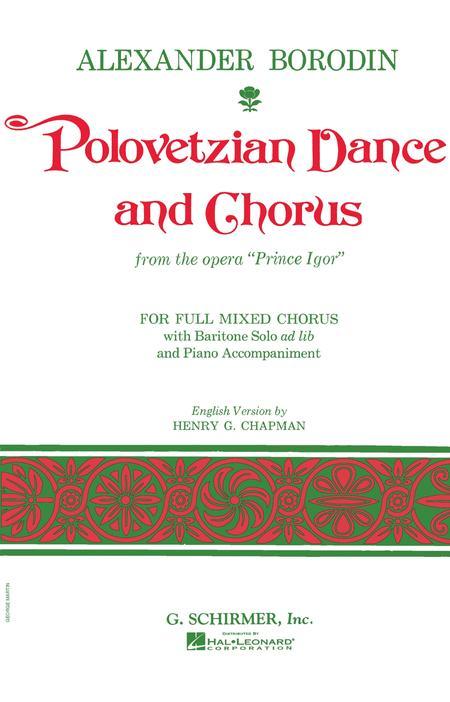 Polovetzian Dances and Chorus (from Prince Igor)