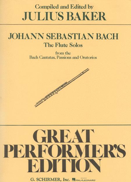 Flute Solos from the Bach Cantatas, Passions and Oratorios (Flute)