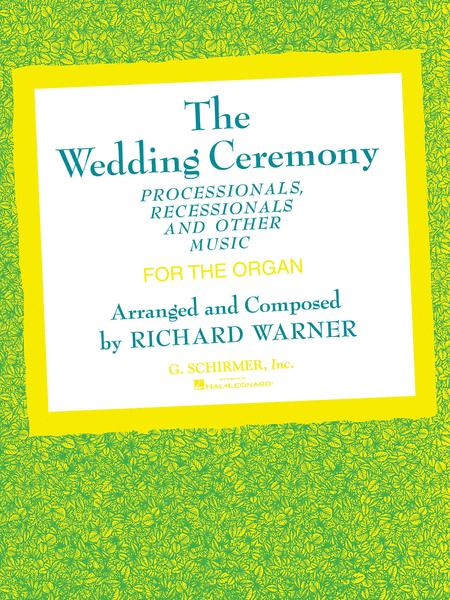 Wedding Ceremony Processionals Recessionals Sheet Music By Various