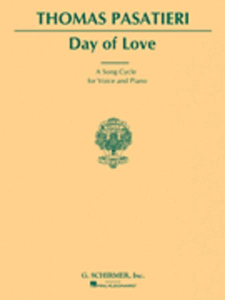 Day Of Love Song Cycle Sheet Music By Thomas Pasatieri Sheet