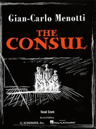 The Consul - Vocal Score