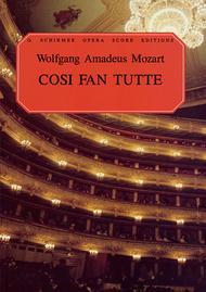 Cosi Fan Tutte, (K.588)