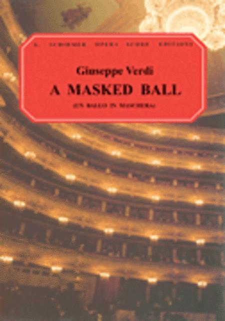 Un Ballo in Maschera (A Masked Ball)