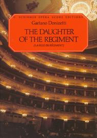 The Daughter of the Regiment (La Fille Du Regiment)