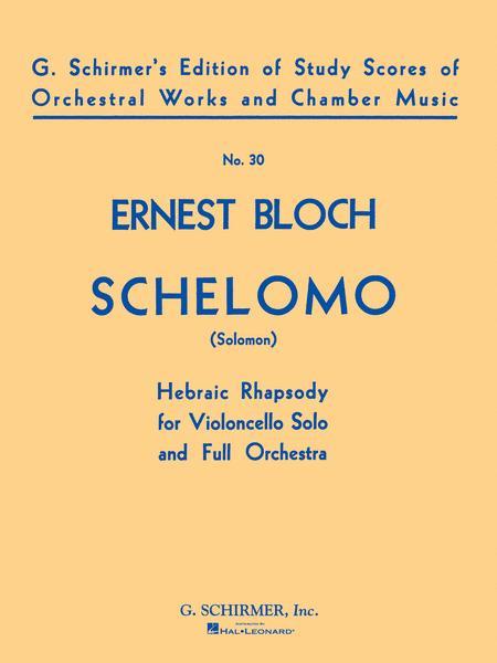 Schelomo (Hebraic Rhapsody)