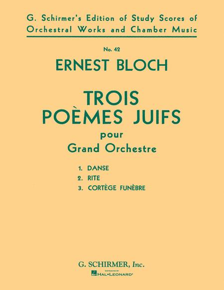 Trois Poemes Juifs (3 Jewish Poems)