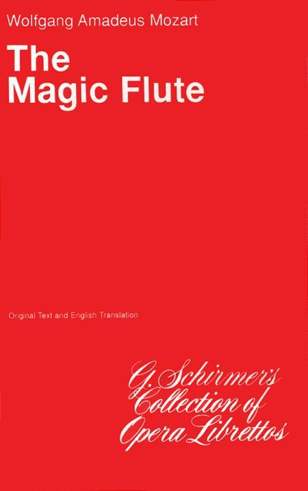 The Magic Flute (Die Zauberflote)