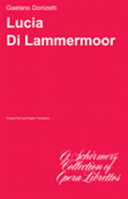Lucia di Lammermoor - Libretto