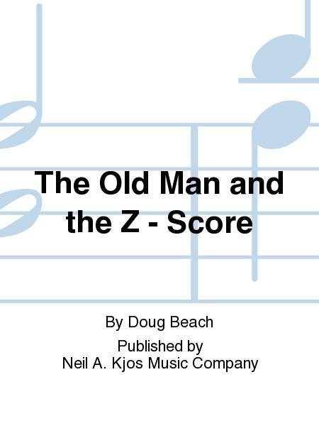 The Old Man and the Z - Score