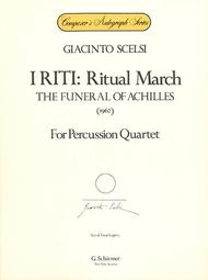 I Riti: Ritual March - The Funeral of Achilles