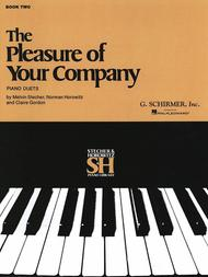 The Pleasure of Your Company - Book 2