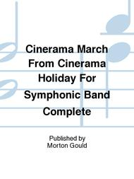 Cinerama March From Cinerama Holiday For Symphonic Band Complete