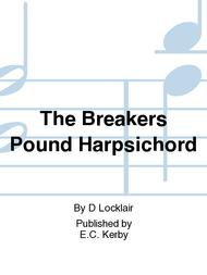 The Breakers Pound Harpsichord