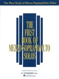 The First Book of Mezzo-Soprano/Alto Solos (Book Only)