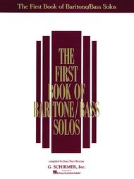 The First Book of Baritone/Bass Solos (Book Only)