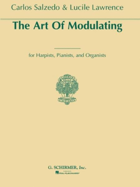 Art Of Modulating For Harpists, Pianists And Organists
