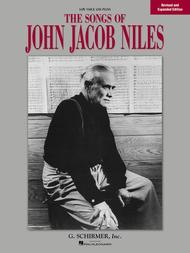 Songs of John Jacob Niles - Revised and Expanded Edition