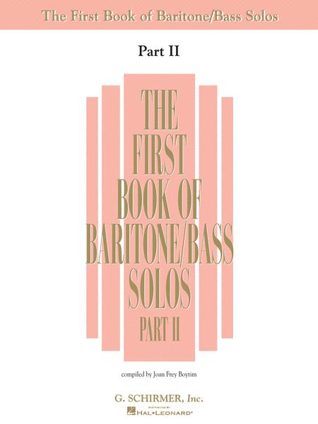 The First Book of Baritone/Bass Solos - Part II (Book Only)