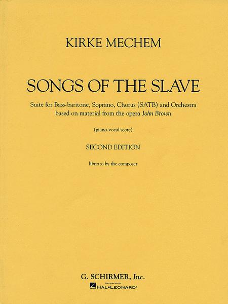 Kirke Mechem - Songs of the Slave