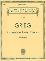 Complete Lyric Pieces (Centennial Edition)