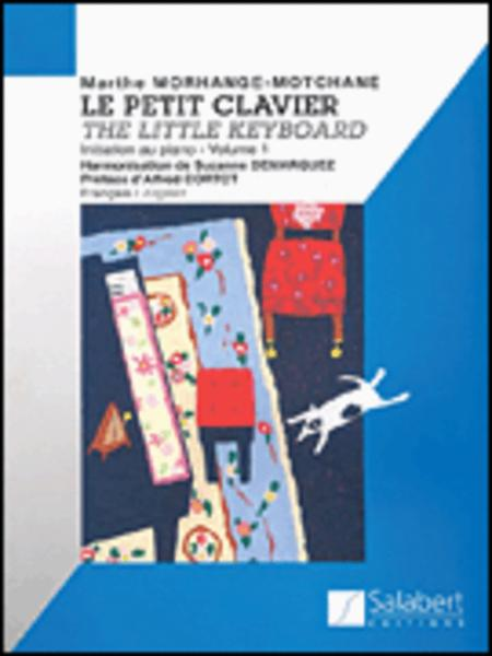 Le Petit Clavier (Little Keyboard) - Volume 1