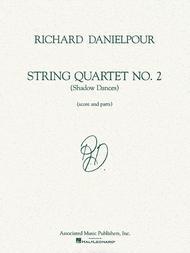 String Quartet No. 2 (Shadow Dances)