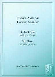 Six Pieces Flute And Piano Sechs Stucke Fur Flote Und Klavier