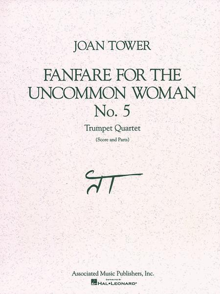 Fanfare for the Uncommon Woman, No. 5