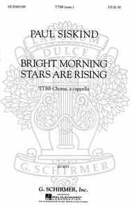 Bright Morning Stars are Rising