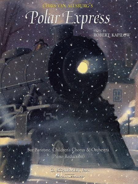 Chris Van Allsburg's Polar Express - Vocal Score