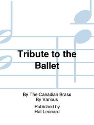 Tribute to the Ballet