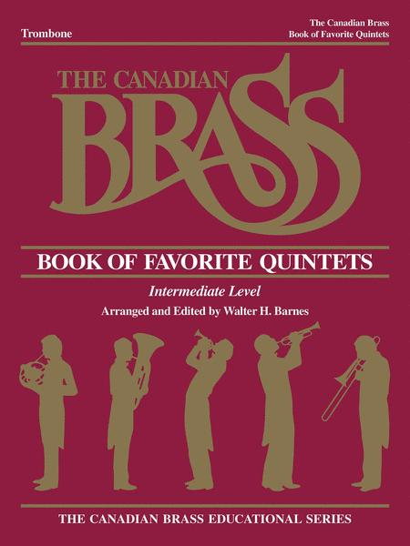 Canadian Brass Book Of Favorite Quintets - Trombone