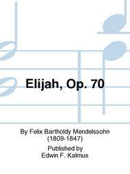 Elijah, Op. 70