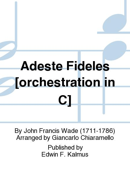 Adeste Fideles [orchestration in C]