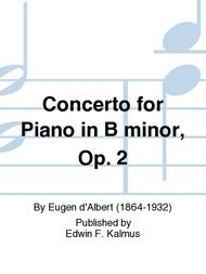 Concerto for Piano in B minor, Op. 2