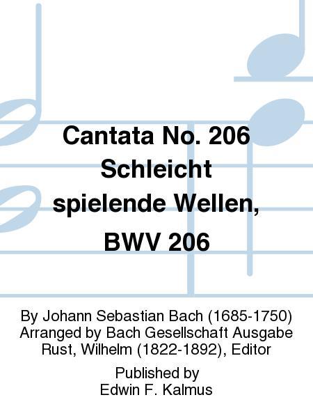 Cantata No. 206 Schleicht spielende Wellen, BWV 206