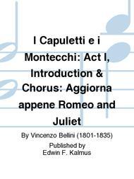 I Capuletti e i Montecchi: Act I, Introduction & Chorus: Aggiorna appene Romeo and Juliet