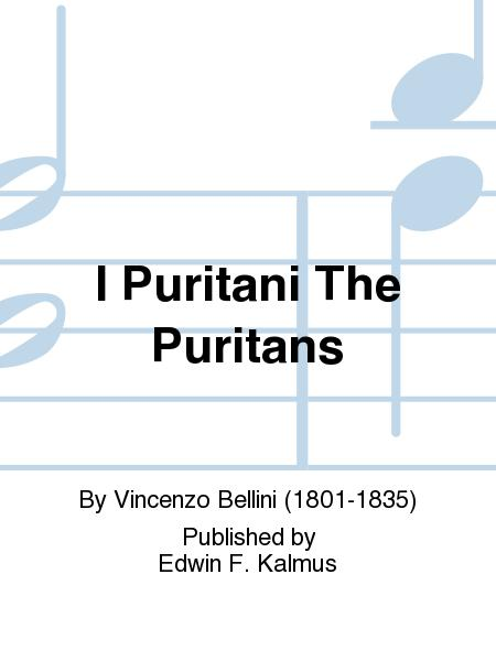 I Puritani The Puritans
