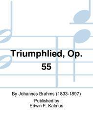 Triumphlied, Op. 55
