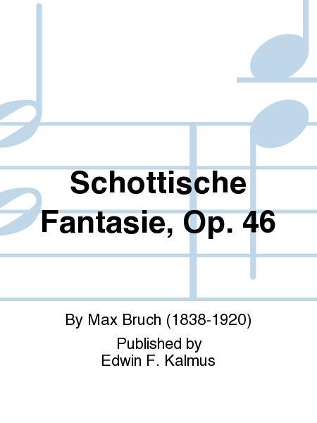 Schottische Fantasie, Op. 46