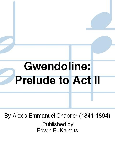 Gwendoline: Prelude to Act II