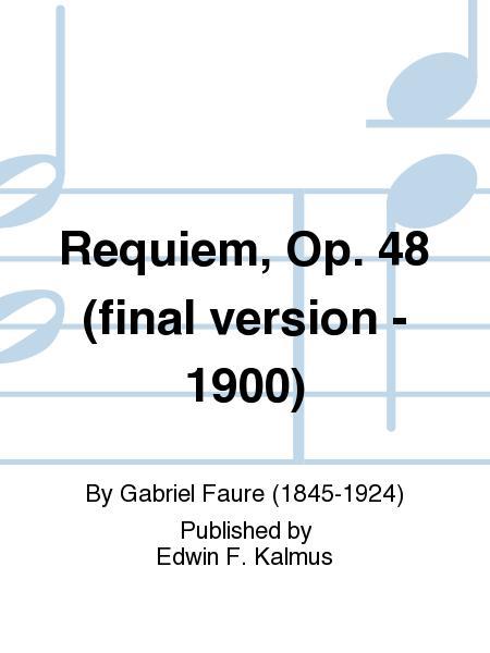 Requiem, Op. 48 (final version - 1900)