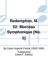 Redemption, M. 52: Morceau Symphonique [No. 5]