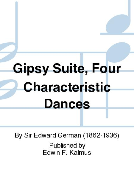 Gipsy Suite, Four Characteristic Dances