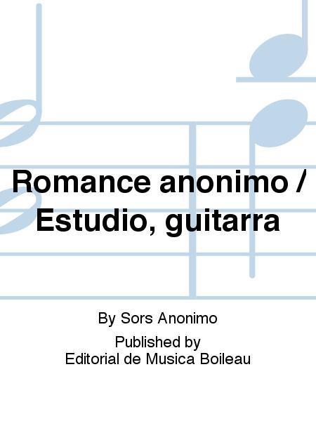 Romance anonimo / Estudio, guitarra