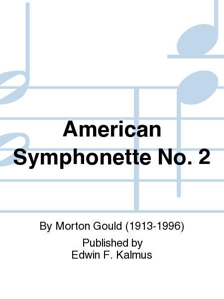 American Symphonette No. 2