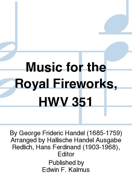 Music for the Royal Fireworks, HWV 351